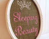 Sleeping Beauty / Sign / Vintage Frame / Burlap / Crown Princess Wall Décor