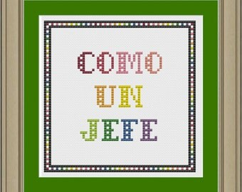 Como un jefe, like a boss: funny cross-stitch pattern