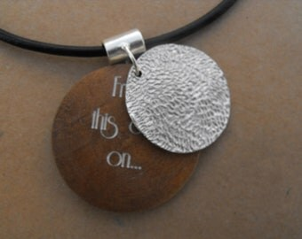 silver and wood Pendant - hidden words. From this day on