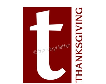 T is for Thanksgiving Vinyl Wall Decal Decor Sticker