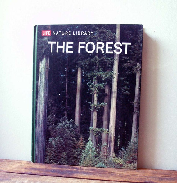 RESERVED for Leandra the Forest, Time-Life book, Life Nature Library