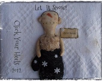 E Pattern primitve snowman pattern-let it snow- Click Your Heels