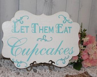 Let Them Eat CUPCAKES Sign//Photo Prop/Damask Fleur/U Choose Colors/Great Shower Gift/ Light Aqua