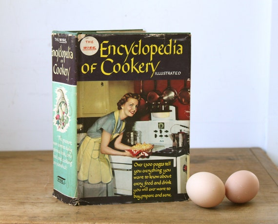 vintage 1950s cookbook. The Wise Encyclopedia of Cookery, illustrated. Huge mid century cookbook and kitchen reference