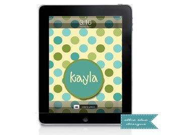Personalized iPad Wallpaper