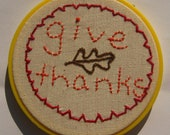 Hoop Art Give Thanks Hand Embroidered