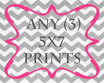 Any (3) 5x7 Prints - ANY prints from Rizzle And Rugee