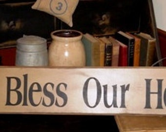 God bless Our home, primitive, farm house, wooden sign