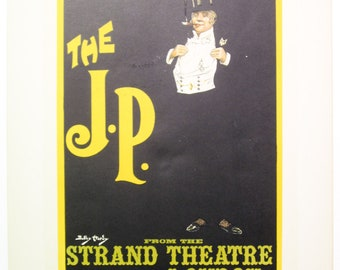 Dudley Hardy, Original Maitres de L'Affiche Poster, English 1899, Plate No.148, Performance of THE J.P. at the Strand in London.