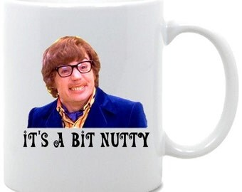 Its A Bit Nutty Coffee Mug