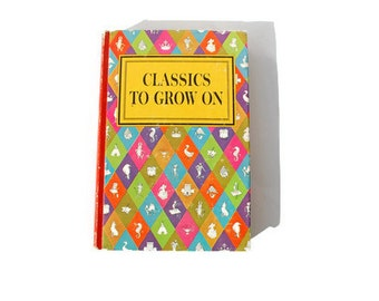 Classics to Grow on, Sale, Children's Poetry Book, 1964, Rainbow, vintage book