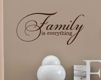 Family  is everything Vinyl Lettering words wall quotes graphics Home decor decal custom livingroom bedroom life love friends kids hallway