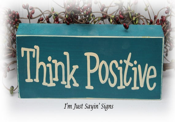 think positive wood block sign