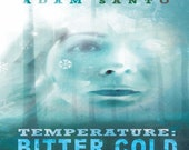 Temperature: Bitter Cold (signed paperback)