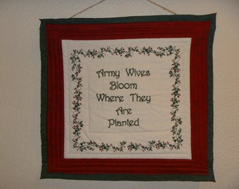 Army Wives Bloom Where They Are Planted Wall Hanging