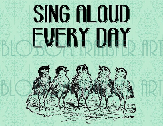 Chicken Quotes Quotesgram: Birds Quotes Typography Chicken Singing INSTANT