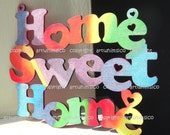Home Sweet Home, wood sign, wooden letters, col combo B