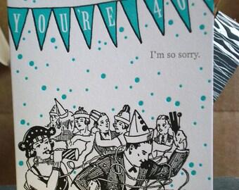 Sorry 40 - letterpress birthday greeting