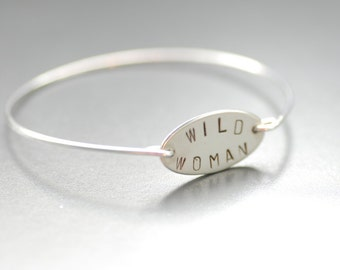 Stamped Bracelet, Wire Bangle Bracelet, Personalized Jewelry, Silver Bangle, Best Friend Gift, Bachelorette Party, Word Jewelry - Wild Woman