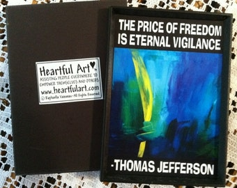 Price of Freedom Is Eternal Vigilance Thomas Jefferson Political Inspirational Quote Motivational Print Heartful Art by Raphaella Vaisseau
