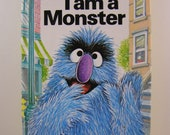 50% off clearance sale! Sesame Street's I Am a Monster, vintage children's book