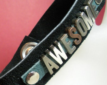 Black leather bracelet with AWESOME metal letters and swarovski crystals
