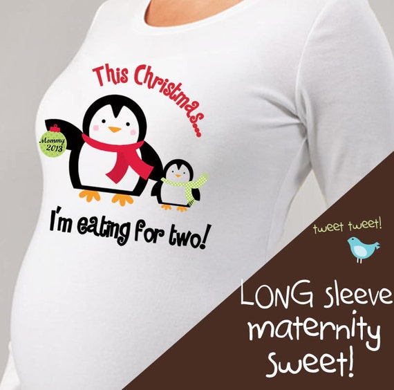 Christmas penguin eating for two  long or short sleeve maternity or non maternity  pregnancy announcement Tshirt