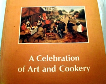 North Carolina Art Society - Celebration of Art and Cookery 1976 1st Edition Cookbook and More - VG
