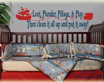 Pirate rhyme-Loot Plunder Pillage and Play... vinyl wall quote with Pirate Ship and Treasure Chest vinyl wall decal