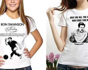 2 RON SWANSON shirts Free Ship funny Quote Give me all the bacon and eggs you have Bowling skating ladies womens t Tee Shirt parks fan show