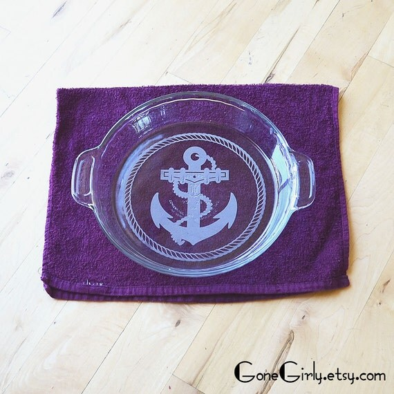 Nautical Anchor Engraved Pie Plate - Free Customization of Basic or Deep Dish Pie Plate