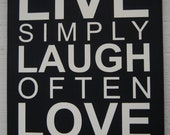 Subway Art: Live Simply, Laugh Often, Love Deeply,