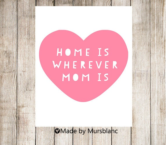 Items Similar To Home Is Wherever Mom Is