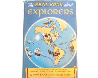 The Real Book About Explorers, a Vintage Children's Book, 1952, Dust Jacket