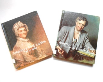 America's First Ladies, Two Volume Set, Vintage Children's Book, Biographies