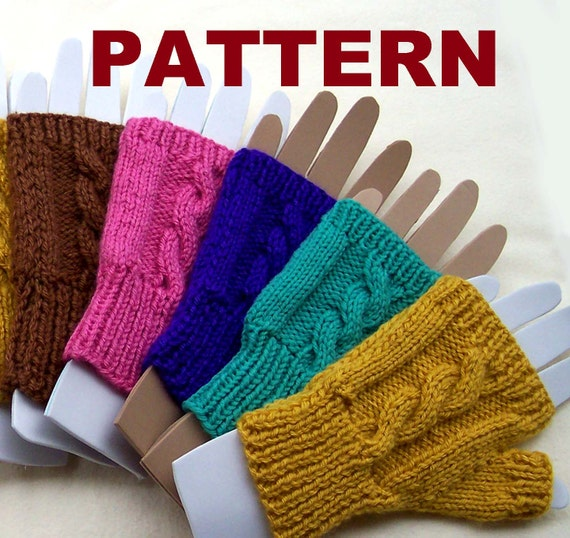 PATTERN: Fingerless Mittens. Cable knit pattern for women.