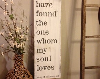 I have found the one whom my soul loves - song of solomon 3:4 - vintage style - great wedding gift