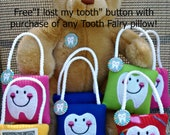 Tooth Fairy Pillow & FREE BUTTON, plush,embroidered comes with Lost my Tooth button