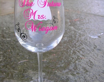 Personalized The future Mrs. Bride wine glass with dress and flourishes