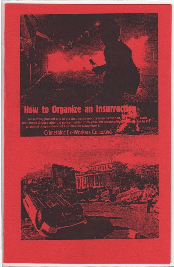 How to Organize an Insurrection Riots Greece Crimethinc