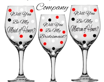 6 Will You Be My Bridesmaid, Maid of Honor, Matron of Honor Wine Glasses for Wedding Party