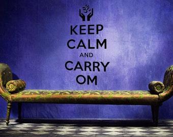 Keep Calm and Carry Om, Keep Calm Decal, New Age Art, Sticker Art, Vinyl Decal, Wall Art, Home Decor, New Age, Meditation Decor, Yoga Decor