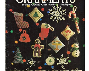 Holiday Ornaments to knit, crochet, cross stitch, needlepoint Pattern book Leisure Arts 107