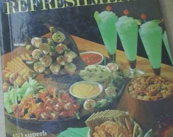 Better Homes & Gardens: Snacks and Refreshments - vintage 1963 cookbook