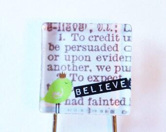 Bookmark, Glass Bookmark, book mark, Believe, Believe bookmark