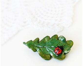 Green Brooch, Oak leaf,  ladybird beetle Pin, Woodland jewelry, Handmade Polymer clay Lovely Brooch