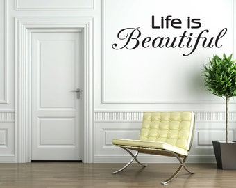 Life Is Beautiful Vinyl Wall Art Decal Home Decor (v114)