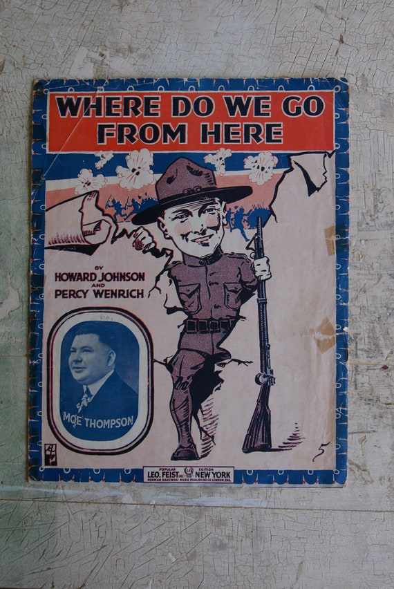 Where Do We Go From Here Vintage Sheet Music 1917 WWI Dough Boy Soldier Ephemera