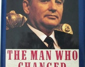 Mikhail S. Gorbachev, Biography, The Man Who Changed the World, First Edition by Gail Sheehy