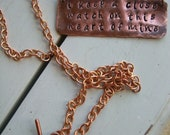 Song quote ~necklace custom copper personal message ~ I keep a close watch on this heart of mine